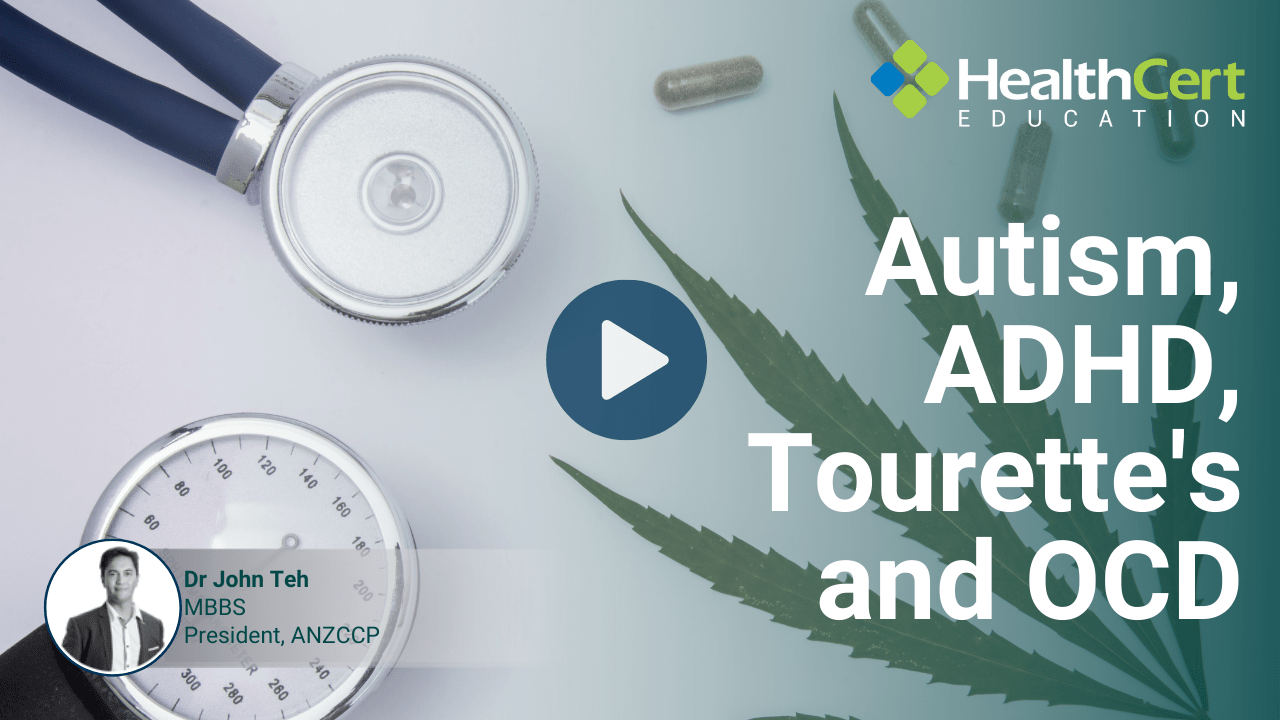 Treating autism, ADHD, Tourette's and OCD with medicinal cannabis presented by Dr John Teh
