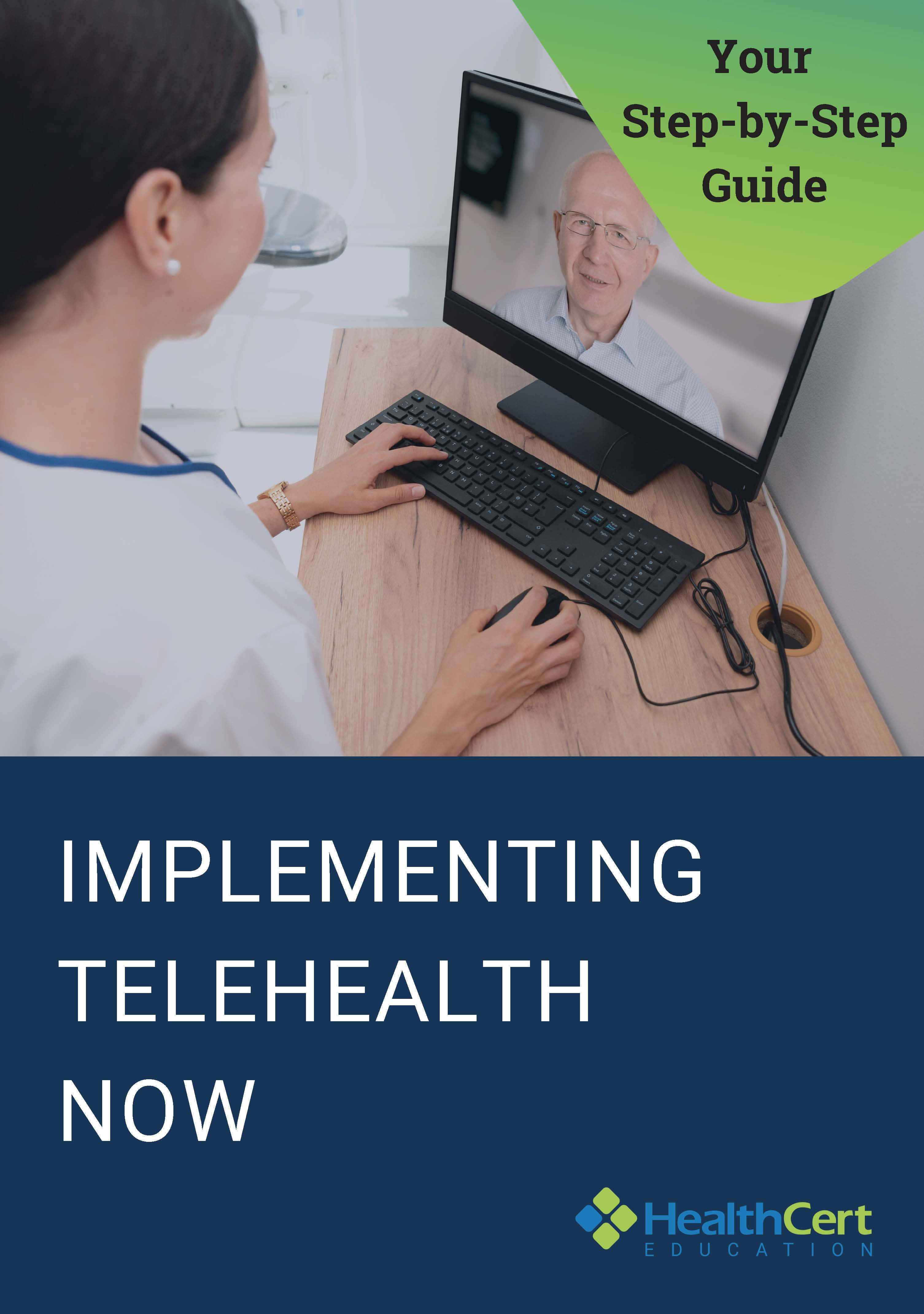 Implemting Telehealth Now