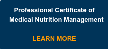 Professional Certificate of Medical Nutrition Management